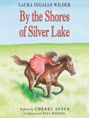 cover image of By the Shores of Silver Lake