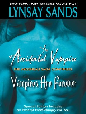 cover image of The Accidental Vampire Plus Vampires Are Forever and Bonus Material