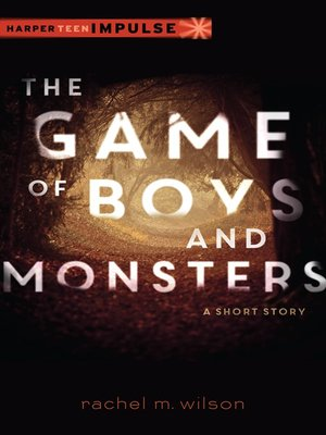 cover image of The Game of Boys and Monsters
