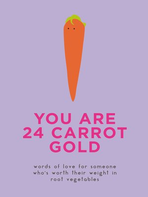 cover image of You Are 24 Carrot Gold
