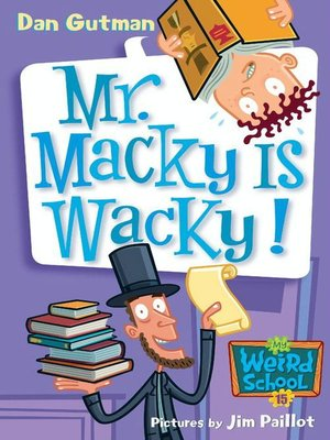 cover image of Mr. Macky Is Wacky!