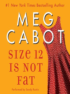 cover image of Size 12 Is Not Fat