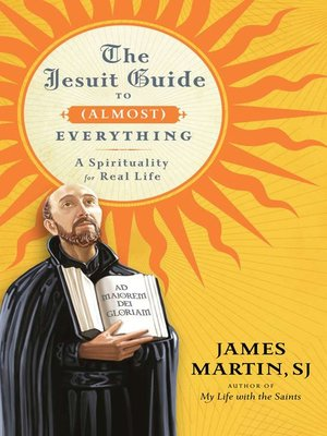 cover image of The Jesuit Guide to (Almost) Everything