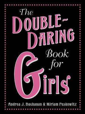 cover image of The Double-Daring Book for Girls
