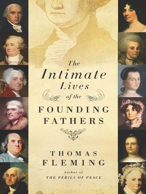 The intimate livesoftheFounding Fathers