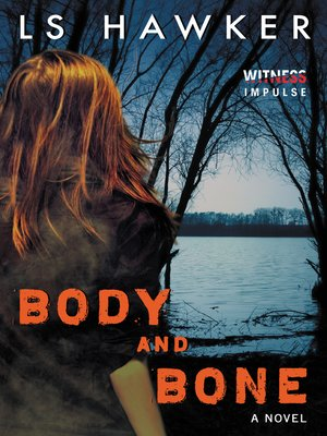 cover image of Body and Bone