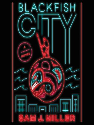 cover image of Blackfish City