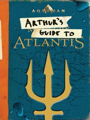 cover image of Arthur's Guide to Atlantis