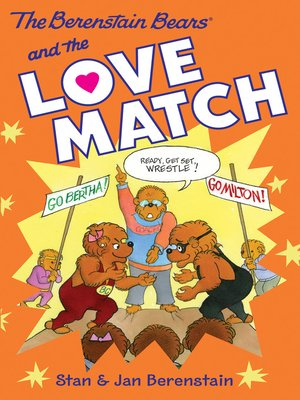 cover image of The Berenstain Bears and the Love Match