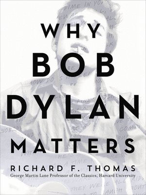 cover image of Why Bob Dylan Matters