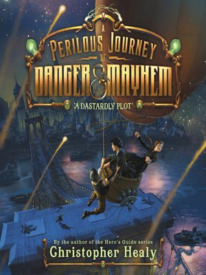cover image of A Perilous Journey of Danger and Mayhem #1