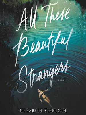 cover image of All These Beautiful Strangers