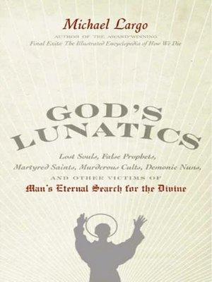cover image of God's Lunatics