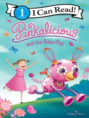 cover image of Pinkalicious and the Robo-Pup