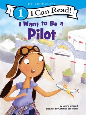 cover image of I Want to Be a Pilot