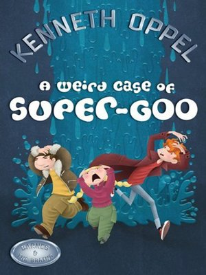 cover image of A Weird Case of Super-Goo