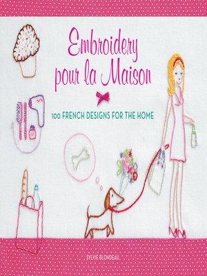 cover image of Embroidery pour la Maison