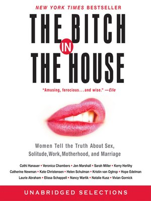 cover image of The Bitch in the House