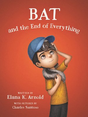 cover image of Bat and the End of Everything