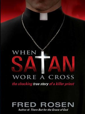 cover image of When Satan Wore A Cross