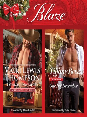 cover image of Cowboy Unwrapped & One Hot December