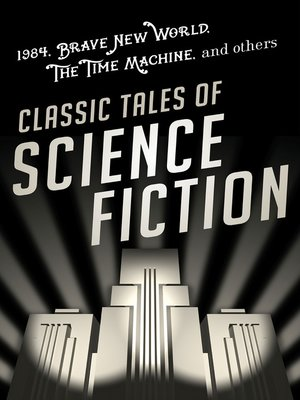 cover image of Classic Tales of Science Fiction