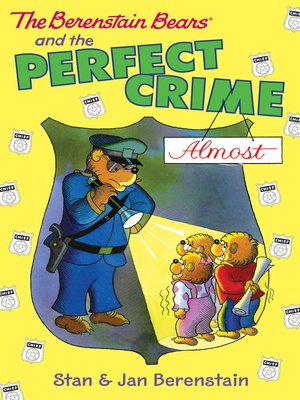 cover image of The Berenstain Bears and the Perfect Crime (Almost)