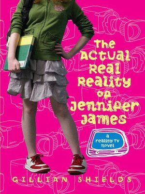 cover image of The Actual Real Reality of Jennifer James