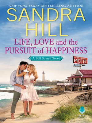 cover image of Life, Love and the Pursuit of Happiness