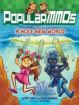 cover image of PopularMMOs Presents a Hole New World