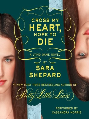 cover image of Cross My Heart, Hope to Die