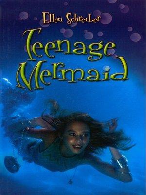 cover image of Teenage Mermaid