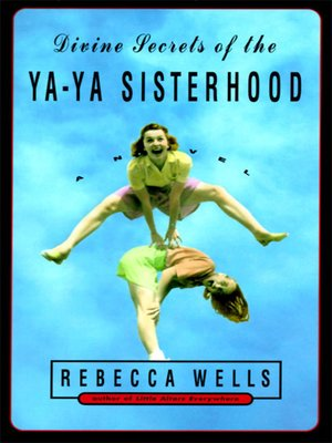 cover image of Divine Secrets of the Ya-Ya Sisterhood