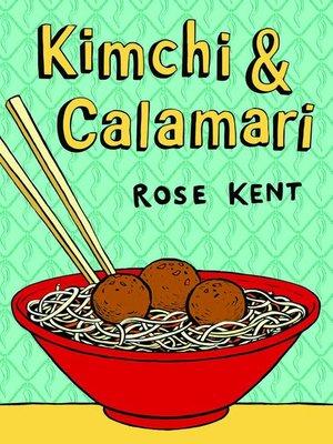 cover image of Kimchi & Calamari