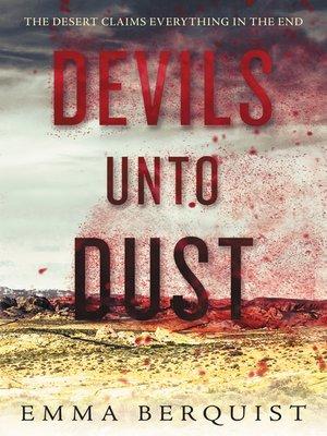 cover image of Devils Unto Dust