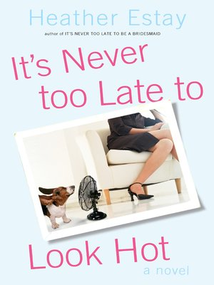 cover image of It's Never Too Late to Look Hot