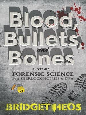 cover image of Blood, Bullets, and Bones