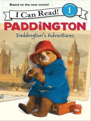 cover image of Paddington's Adventures