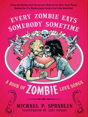 cover image of Every Zombie Eats Somebody Sometime