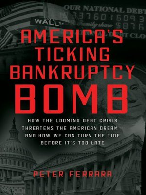 cover image of America's Ticking Bankruptcy Bomb