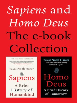 cover image of Sapiens and Homo Deus