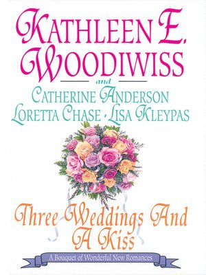 cover image of Three Weddings and a Kiss