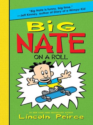 cover image of Big Nate on a Roll