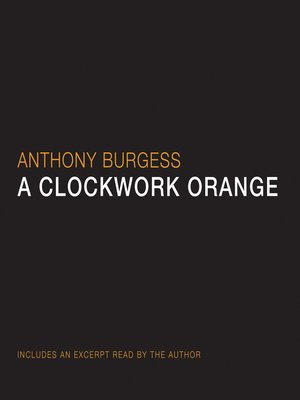 cover image of A Clockwork Orange