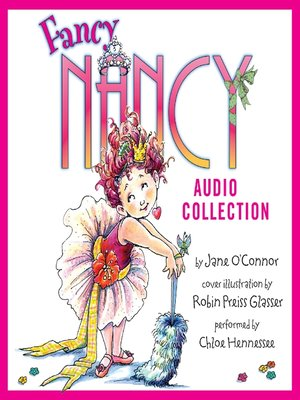 cover image of The Fancy Nancy Audio Collection