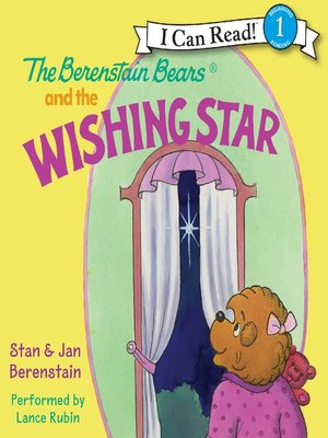 cover image of The Berenstain Bears and the Wishing Star