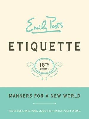 cover image of Emily Post's Etiquette, Volume 18