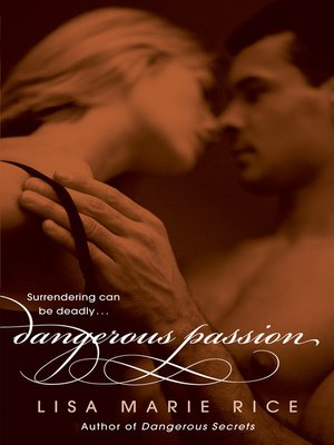 cover image of Dangerous Passion