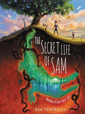 cover image of The Secret Life of Sam