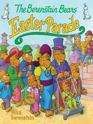 cover image of The Berenstain Bears' Easter Parade